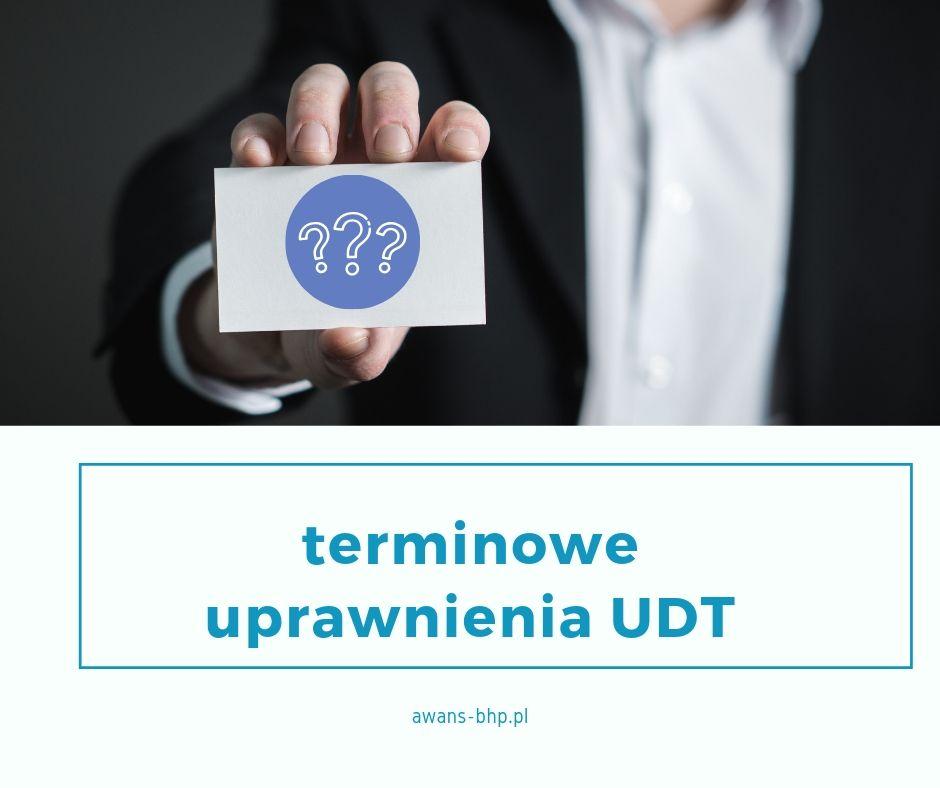 terminowe uprawnienia UDT